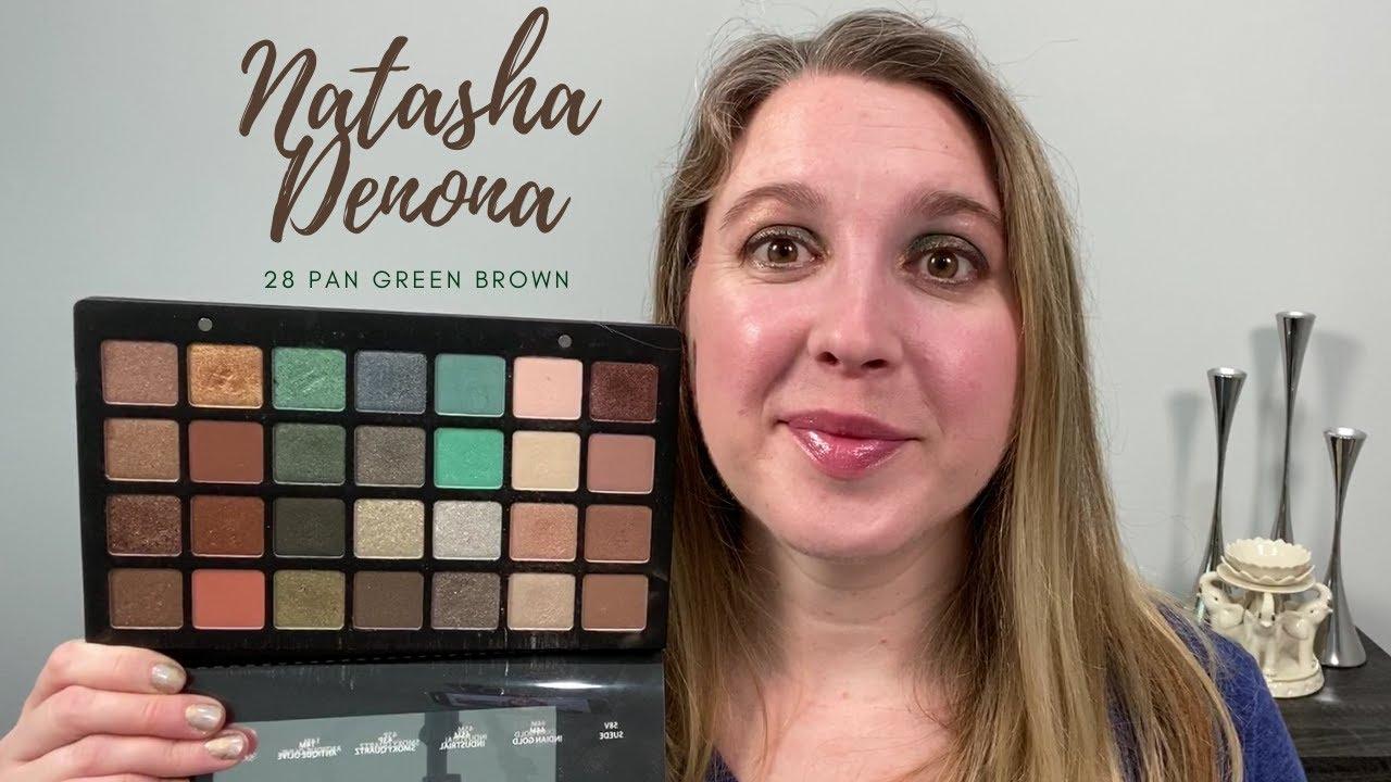 Natasha Denona 28 Pan Green Brown Eyeshadow Palette Swatches Notes 4 Looks Youtube