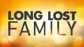 Long Lost Family   Series 7   Episode 6   30th Aug 2017