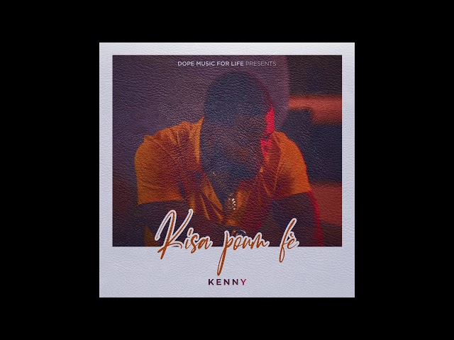 Kenny - Kisa Poum Fè ( Official Audio ) New Version