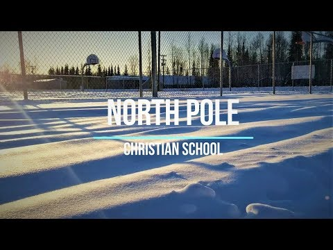 North Pole Christian School • ????? ?? ??????