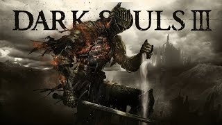 Dark Souls lll - Опять огонь гаснет, время зажечь !)