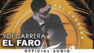 Yoi Carrera - El Faro