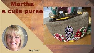 Martha, a cute purse - Lizzy Curtis
