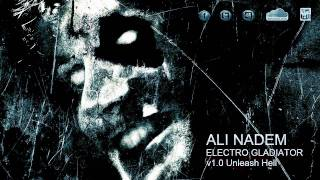 Ali Nadem - Electro Gladiator v1.0 (Unleash Hell)