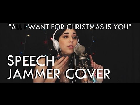 """""""All I Want For Christmas Is You"""" - Mariah Carey (SPEECH JAMMER COVER)"""