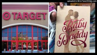 "Target Pulls ""Racially Insenstive"" 'Baby Daddy' Father's Day Card"
