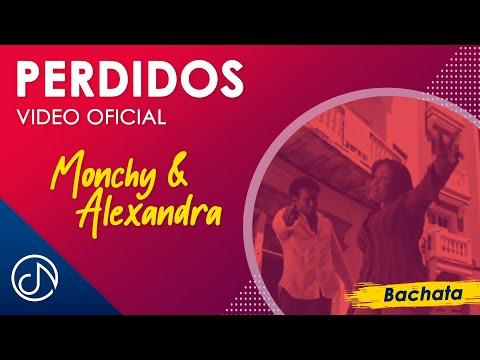 Monchy y Alexandra - Perdidos