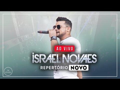 Israel Novaes - Repertorio Novo (Só Musica Nova) - 2018