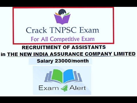 Exam Alert | RECRUITMENT OF ASSISTANTS IN THE NEW INDIA ASSURANCE COMPANY