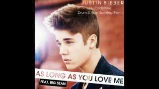 As Long As You Love Me (DJ CodeBlue DNB Remix - Bootleg) - Justin Bieber feat. Big Sean