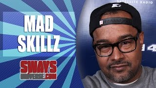 Mad Skillz Kicks ANOTHER Freestyle on Sway in the Morning
