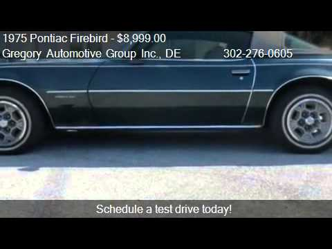 1975 Pontiac Firebird FORMULA 350  for sale in New Castle  YouTube