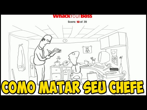 COMO MATAR SEU CHEFE - Whack Your Boss