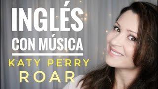 Aprender Inglés con Música / Katy Perry / Rugido Video
