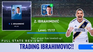 How To Trade in PES 20 Mobile Ibrahimovic Full Upgrade & Stats Review
