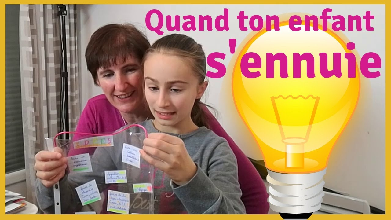 Que faire quand ton enfant s 39 ennuie youtube - Creation a faire a la maison ...