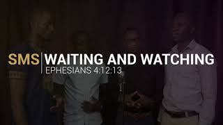 Waiting and Watching SMSInspirationals