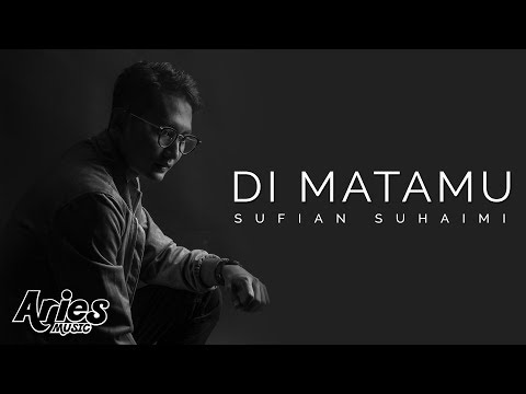 Sufian Suhaimi - Di Matamu(Official Lyric Video) HD