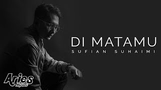 Download lagu Sufian Suhaimi Di Matamu HD MP3