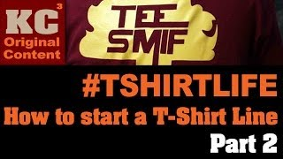#TShirtLife: How to start a T-Shirt Line / Part 2 of 2 // SmifsonianTv(Screenprinting)