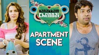 Vanakkam Chennai Tamil Movie | Apartment Scene | Online Tamil Movies