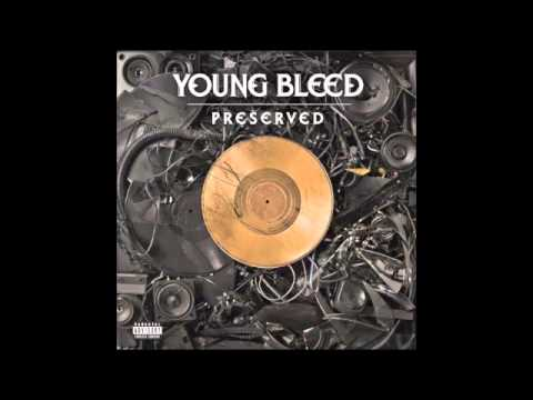 Young Bleed - Wut'z Up - Preserved