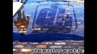 10. Deep Breath - Pensando en vos [El camino]