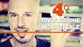 La Quarta Rivoluzione Industriale è tra noi