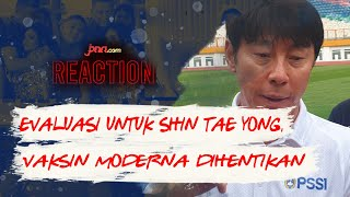 Sejumlah Negara Hentikan Vaksin Moderna, Evaluasi Untuk Shin Tae Yong