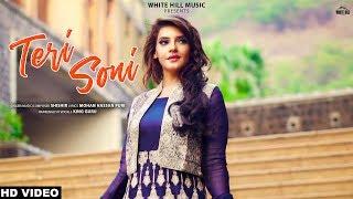 Teri Soni (Full Song) Shishir | New Song 2019 | White Hill Music