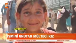 İsmini unutan mülteci kız - atv Kahvaltı Haberleri