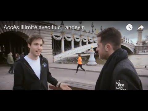 Accès illimité avec Luc Langevin