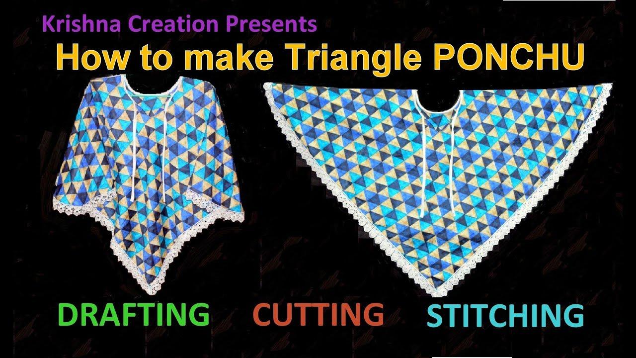 PONCHO    How to make Triangle Poncho    डिज़ाइनर तिकोना पोंचू कैसे बनाये
