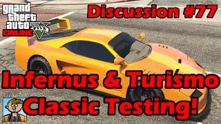 Infernus & Turismo Classic Testing! Save Your Money! - GTA Discussion #77