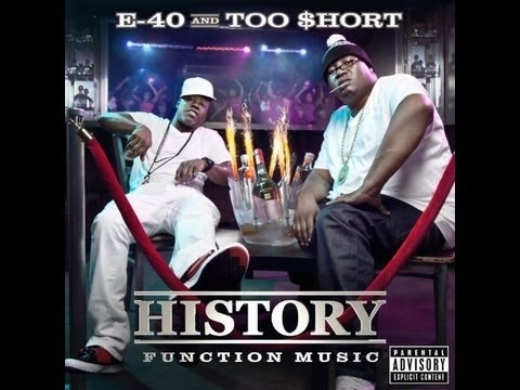 E-40 And Too Short - History Function Music album