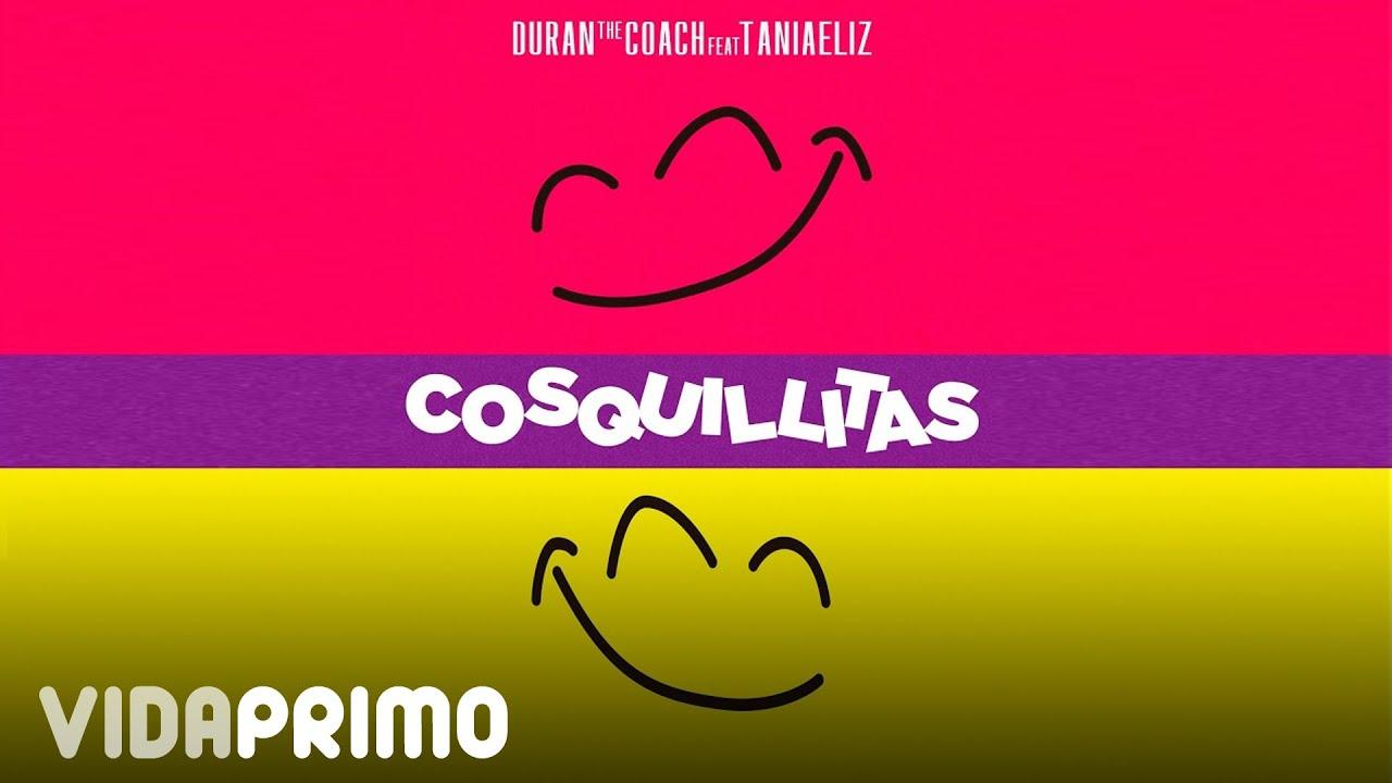 Duran The Coach - Cosquillitas ft. Taniaeliz [Official Video]
