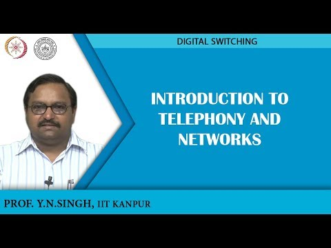 Introduction to Telephony and Networks