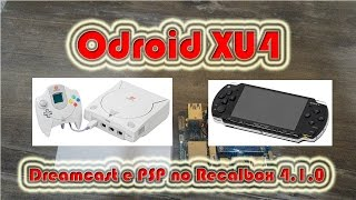 Odroid XU4 - Recalbox 4.1.0 (Alpha 2) Dreamcast e PSP !!!