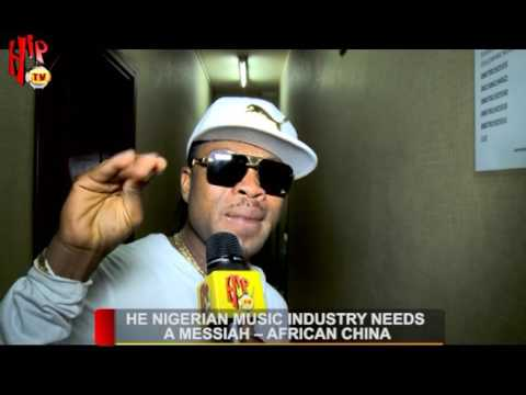 THE NIGERIAN MUSIC INDUSTRY NEEDS A MESSIAH - AFRICAN CHINA (Nigerian Entertainment News)