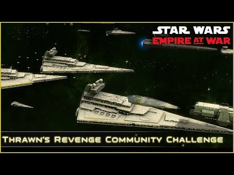We Could Be Heroes - Ep 5 [ Single-Planet Start Community Challenge ] Thrawn's Revenge 2.2