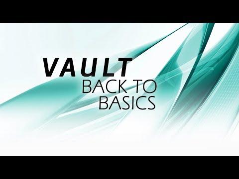 Vault: Back to Basics | Autodesk Virtual Academy
