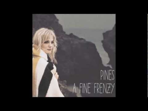 A Fine Frenzy  Sailingsong
