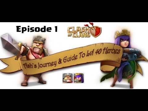 Clash of Clans: Journey to Level 40 Heroes: Episode 1 - The Intro