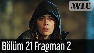 Avlu 21. Bölüm 2. Fragman
