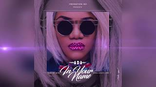 Ada - In Your Name (Audio) Future Now Album