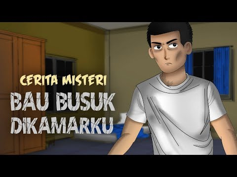 Bau Busuk Dikamarku - Cerita Misteri & Kartun Horor, Creepypasta