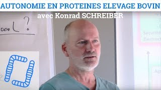 Autonomie en Protéines Elevage Bovin - Konrad SCHREIBER