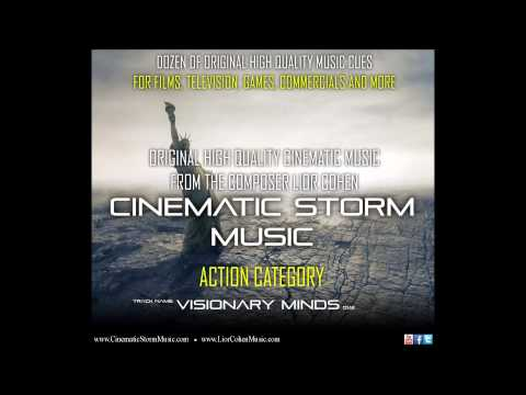 Visionary Minds - Lior Cohen (CinematicStormMusic)