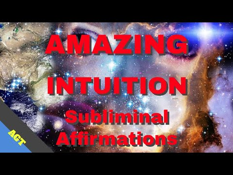 AMAZING INTUITION enhancing SUBLIMINAL Affirmations with Alpha Wave Binaural Beats