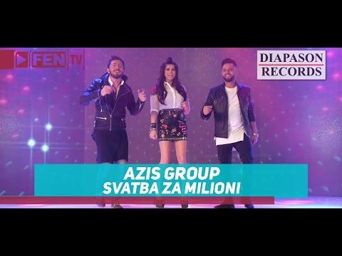AZIS GROUP - Svatba za milioni / АЗИС ГРУП - Сватба за милиони